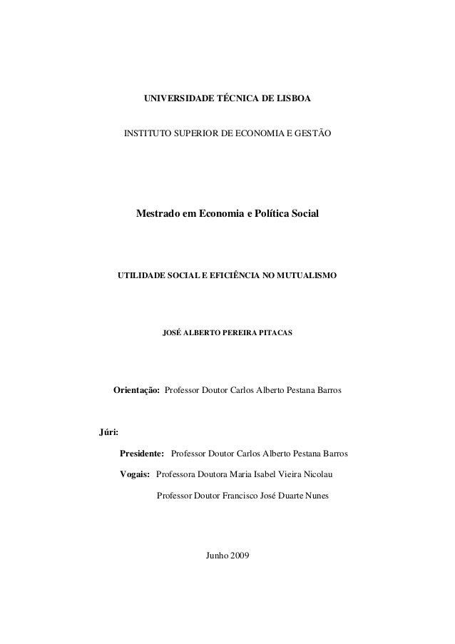 UNIVERSIDADE TÉCNICA DE LISBOA INSTITUTO SUPERIOR DE ECONOMIA E GESTÃO Mestrado em Economia e Política Social UTILIDADE SO...