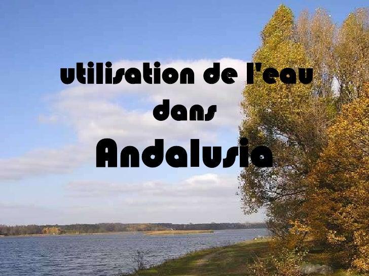 utilisation de l'eau dans Andalusia<br />