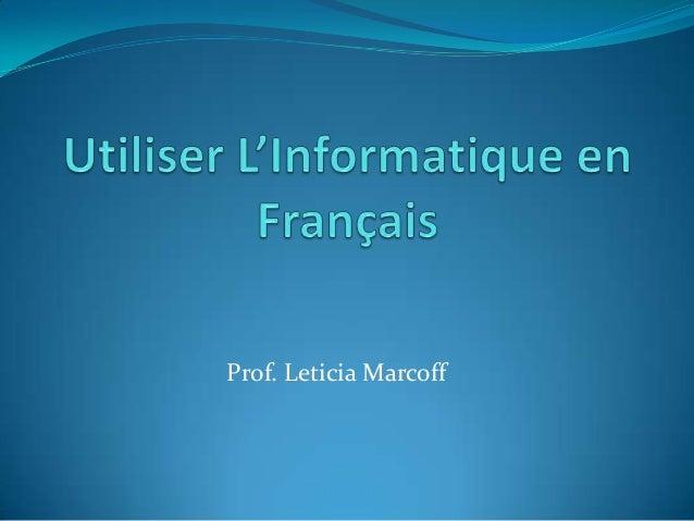 Prof. Leticia Marcoff