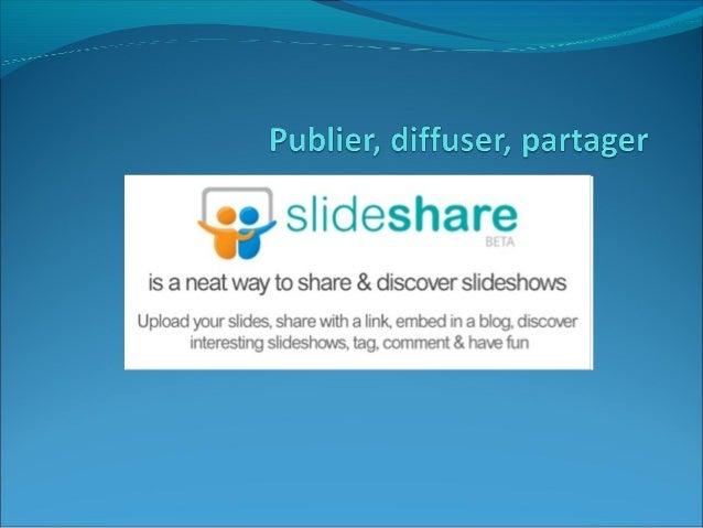 A quoi ça sert? Littéralement, « slide » signifie « diapositive » et « share » signifie « partager ». Slideshare a donc po...