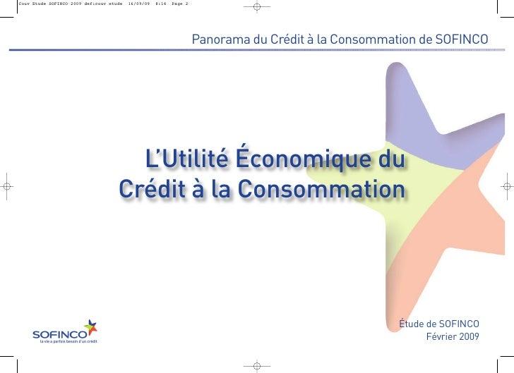 Panorama du Crédit à la Consommation de SOFINCO  L'Utilité Économique duCrédit à la Consommation                          ...