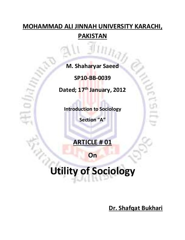 MOHAMMAD ALI JINNAH UNIVERSITY KARACHI, PAKISTAN M. Shaharyar Saeed SP10-BB-0039 Dated; 17th January, 2012 Introduction to...