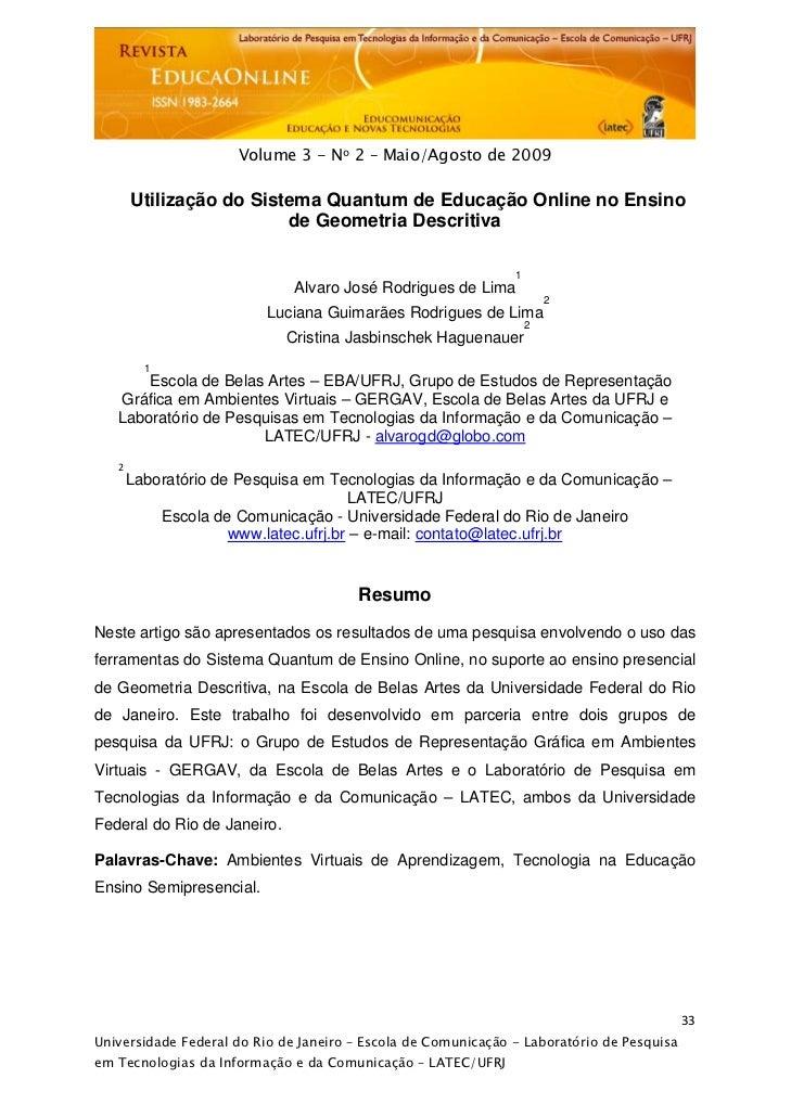 Volume 3 - No 2 – Maio/Agosto de 2009        Utilização do Sistema Quantum de Educação Online no Ens...