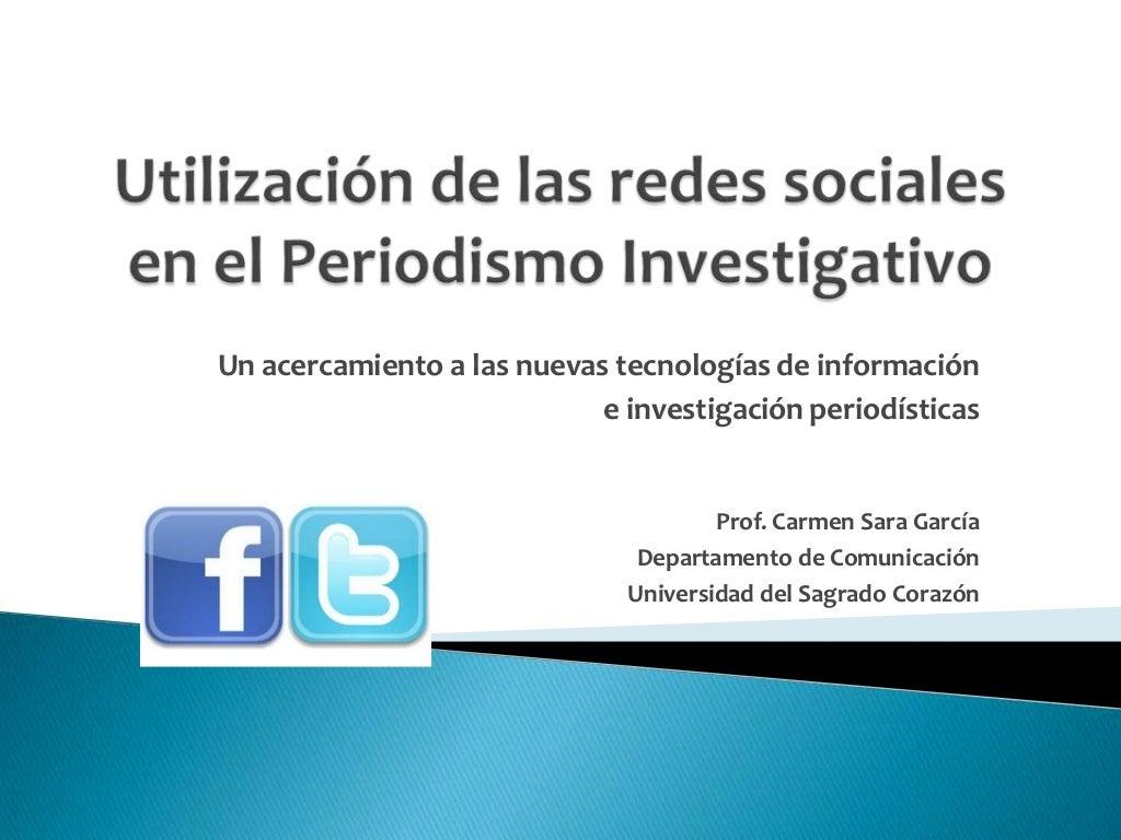 Utilización de las redes sociales en el periodismo investigativo