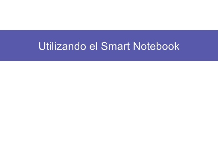 Utilizando el Smart Notebook
