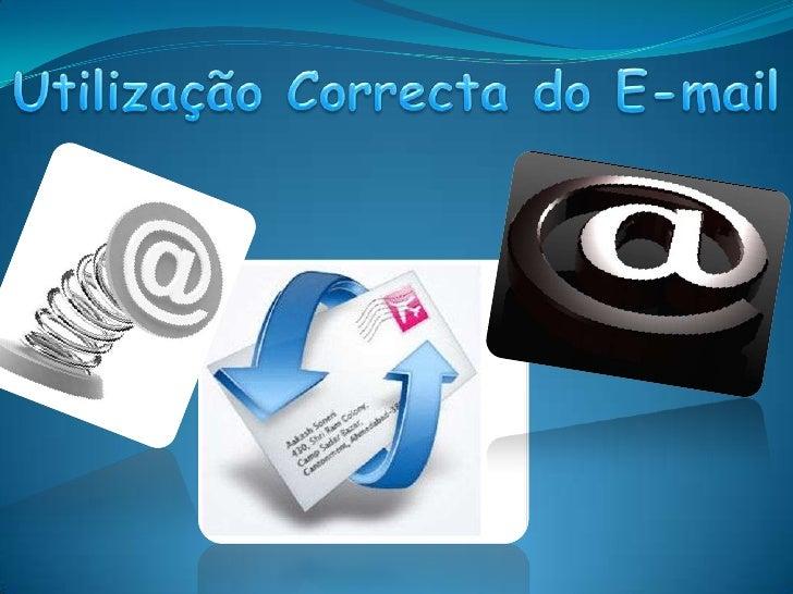 Utilização Correcta do E-mail<br />