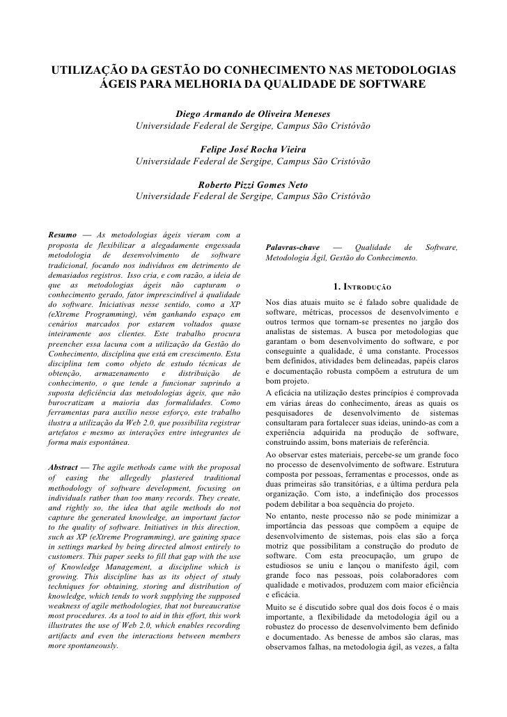 UTILIZAÇÃO DA GESTÃO DO CONHECIMENTO NAS METODOLOGIAS        ÁGEIS PARA MELHORIA DA QUALIDADE DE SOFTWARE                 ...