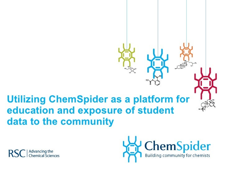 Utilizing ChemSpider as a platform for education and exposure of student data to the community