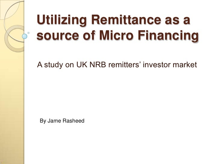 Utilizing Remittance As A Source Of Micro Financing