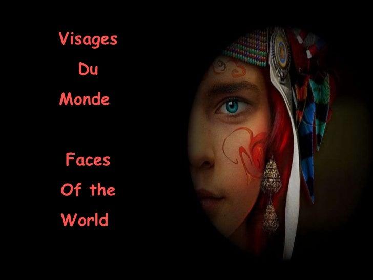 Las caras del mundo