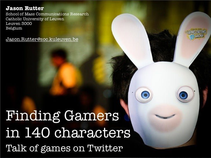 Finding Gamers in 140 Characters: Talk of Games on Twitter