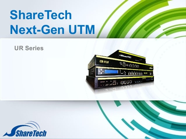 ShareTech Next-Gen UTM