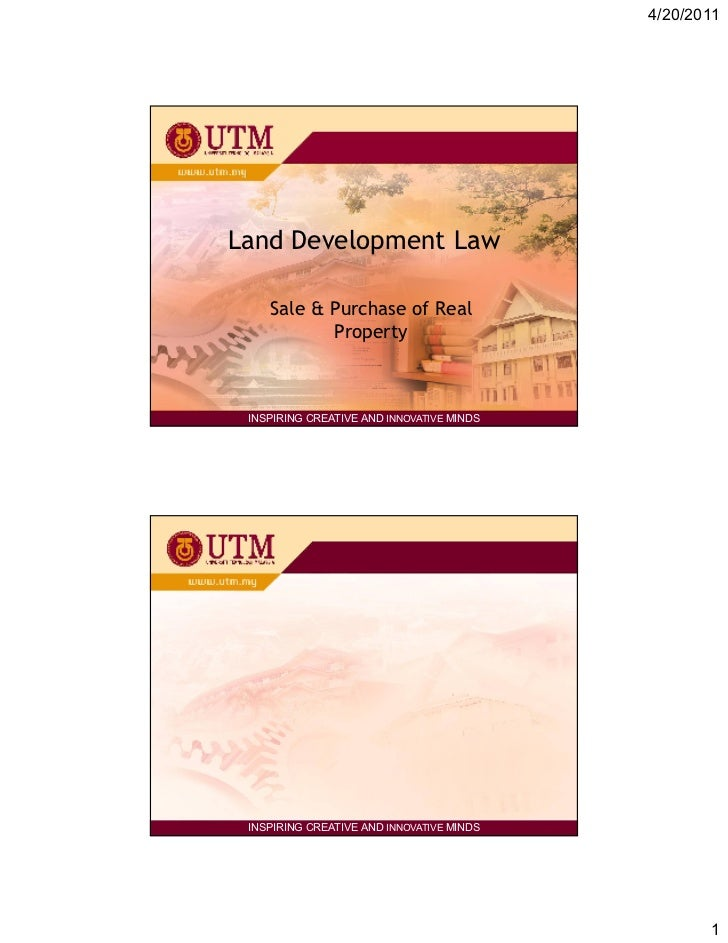 4/20/2011Land Development Law    Sale & Purchase of Real           Property            Disediakan oleh:            Aizul N...