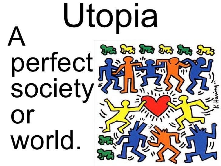 Utopian World Essays