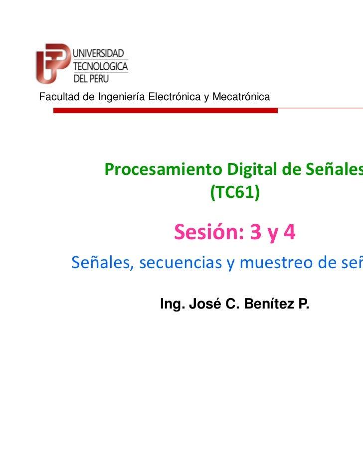 Facultad de Ingeniería Electrónica y Mecatrónica             Procesamiento Digital de Señales                         (TC6...