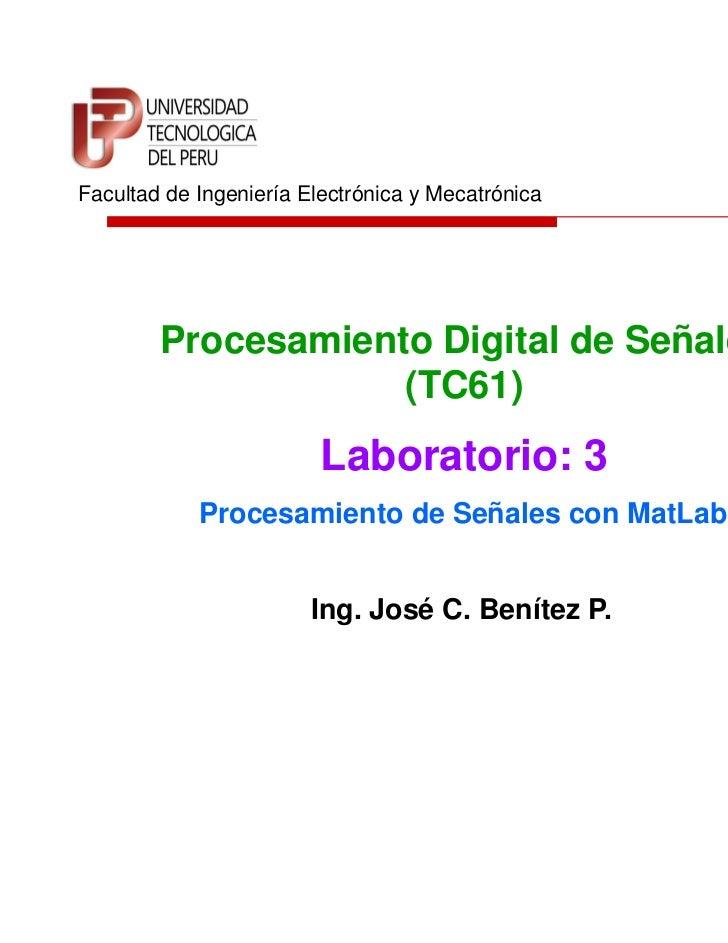 Utp pds_sl3_procesamiento de señales con mat_lab i
