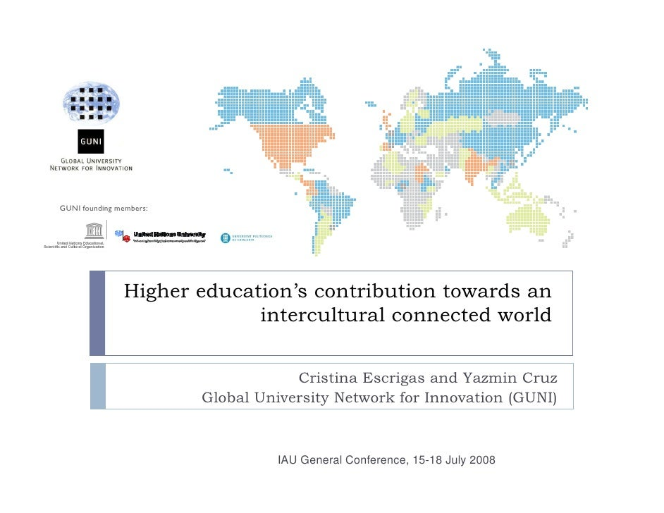GUNI founding members:               Higher education's contribution towards an                            intercultural c...