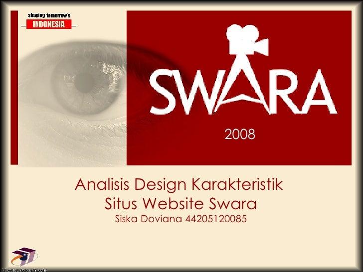 Analisis Design Karakteristik  Situs Website Swara Siska Doviana 44205120085 2008