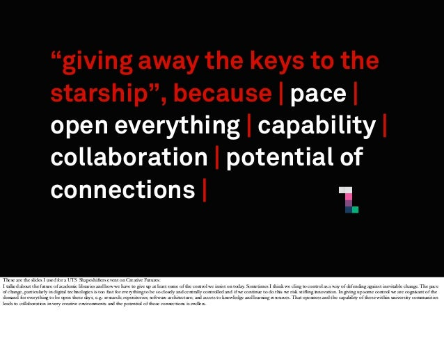"""giving away the keys to the starship"", because 