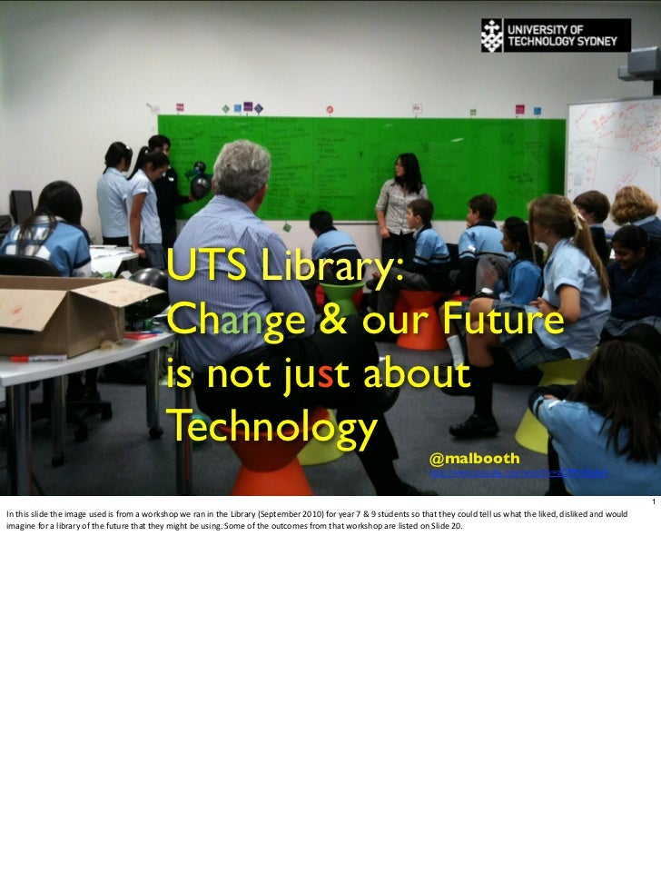 UTS Library:                                                                      Change & our Future                     ...
