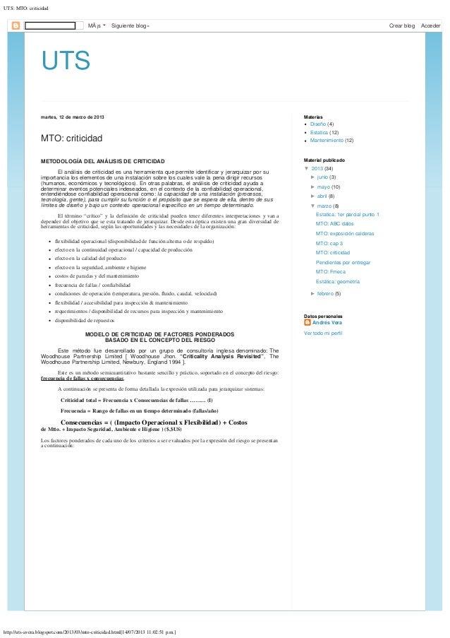 UTS: MTO: criticidad http://uts-avera.blogspot.com/2013/03/mto-criticidad.html[14/07/2013 11:02:51 p.m.] UTS martes, 12 de...