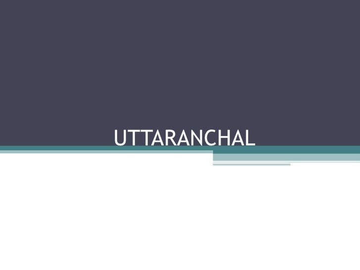 Uttaranchal an Investment Destination