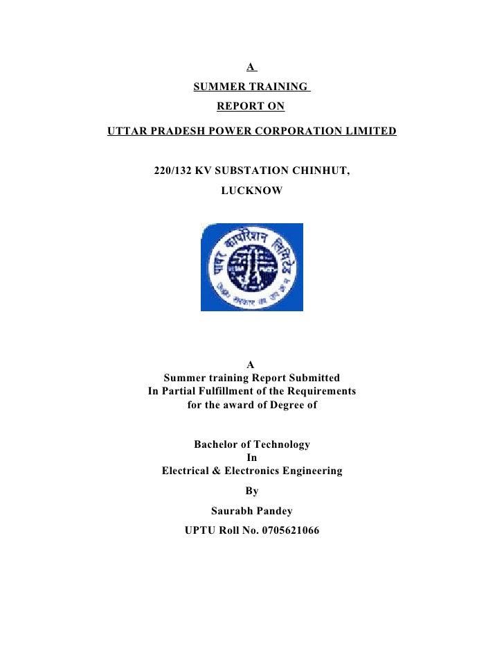 A               SUMMER TRAINING                   REPORT ON  UTTAR PRADESH POWER CORPORATION LIMITED         220/132 KV SU...