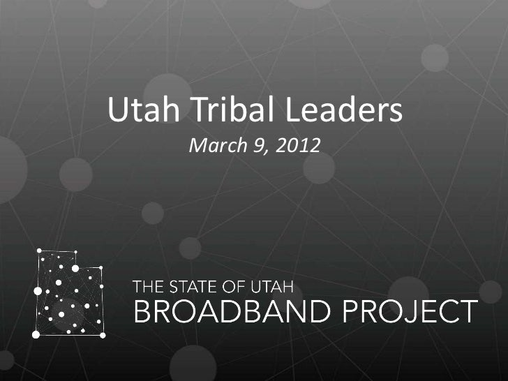 Utah Tribal Leaders     March 9, 2012