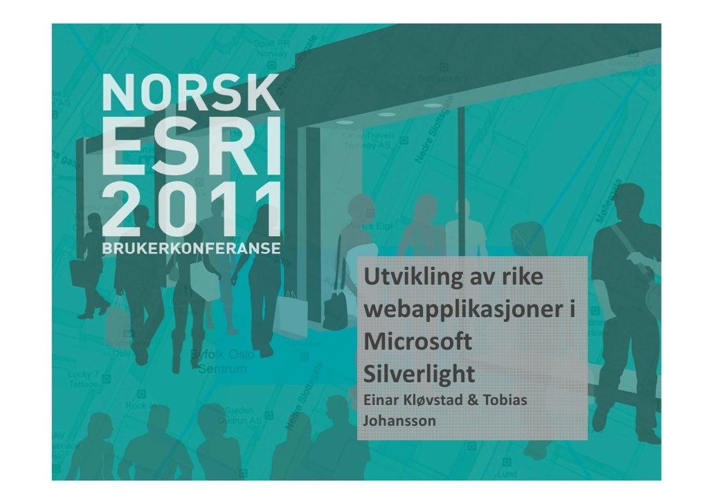 BK2011 Utvikling av rike webapplikasjoner i microsoft silverlight