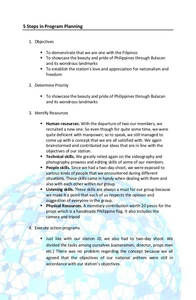 5 Steps in Program Planning  1. Objectives         To demonstrate that we are one with the Filipinos         To showcase...