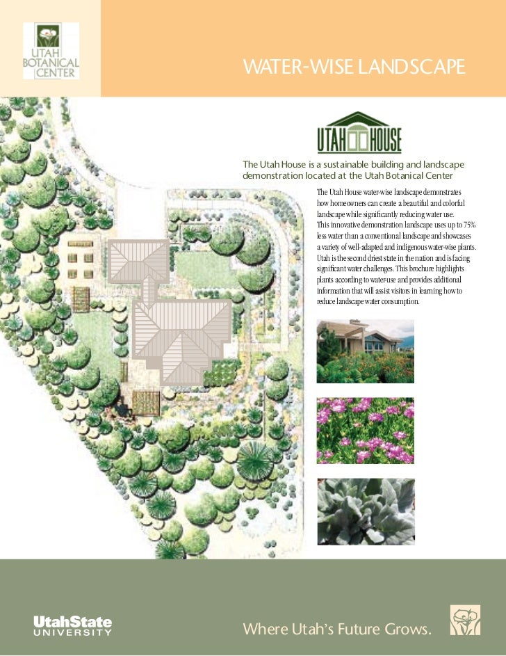 WATER-WISE LANDSCAPEThe Utah House is a sustainable building and landscapedemonstration located at the Utah Botanical Cent...