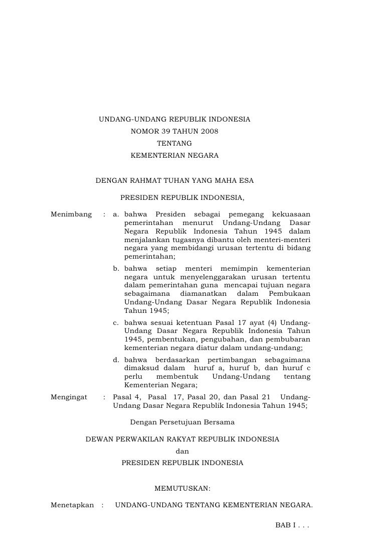UNDANG-UNDANG REPUBLIK INDONESIA                       NOMOR 39 TAHUN 2008                              TENTANG           ...