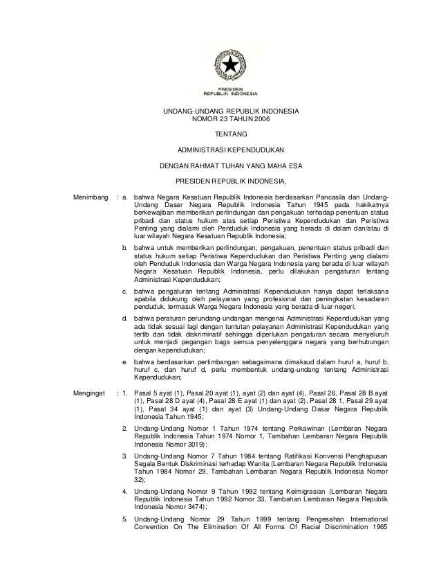 UNDANG-UNDANG REPUBLIK INDONESIA NOMOR 23 TAHUN 2006 TENTANG ADMINISTRASI KEPENDUDUKAN DENGAN RAHMAT TUHAN YANG MAHA ESA P...
