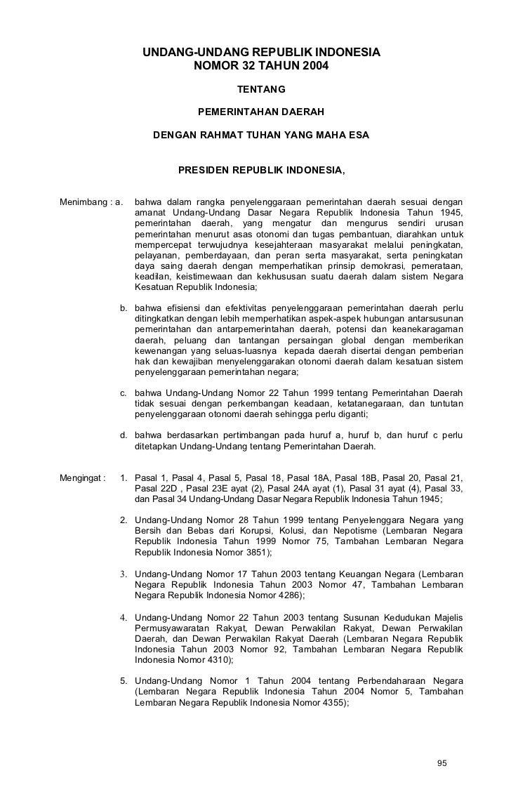 UNDANG-UNDANG REPUBLIK INDONESIA                         NOMOR 32 TAHUN 2004                                          TENT...