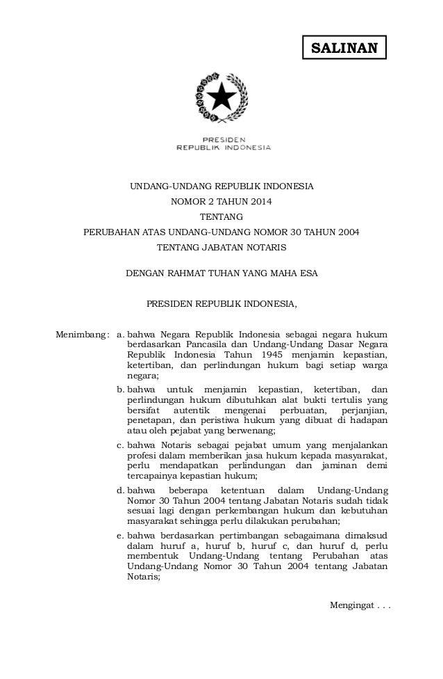 SALINAN  UNDANG-UNDANG REPUBLIK INDONESIA NOMOR 2 TAHUN 2014 TENTANG PERUBAHAN ATAS UNDANG-UNDANG NOMOR 30 TAHUN 2004 TENT...