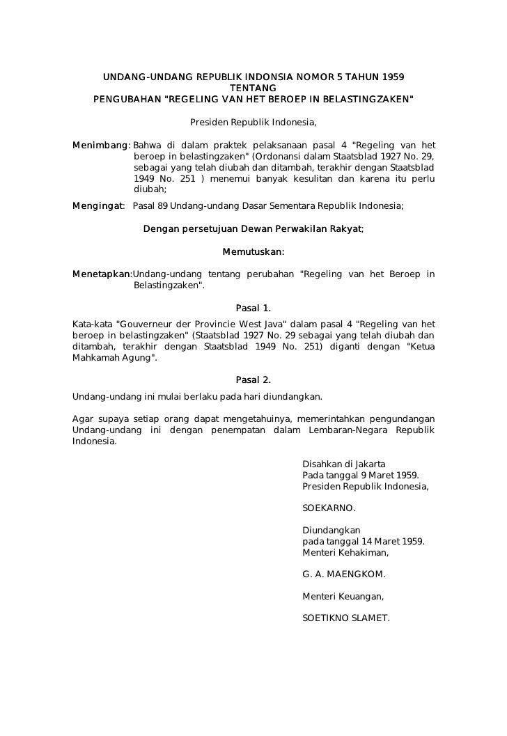 UNDANG-UNDANG REPUBLIK INDONSIA NOMOR 5 TAHUN 1959       UNDANG-                           TENTANG     PENGUBAHAN quot;REG...