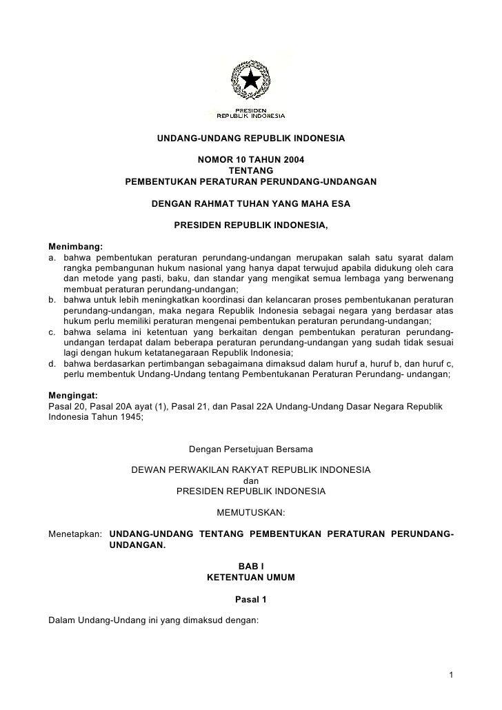 UNDANG-UNDANG REPUBLIK INDONESIA                              NOMOR 10 TAHUN 2004                                   TENTAN...