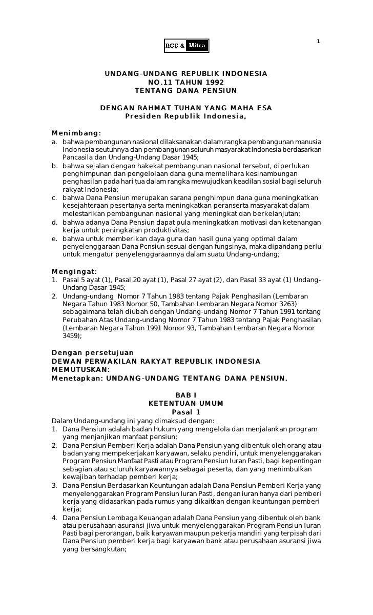 1                      UNDANG-UNDANG REPUBLIK INDONESIA                          NO.11 TAHUN 1992                       TE...