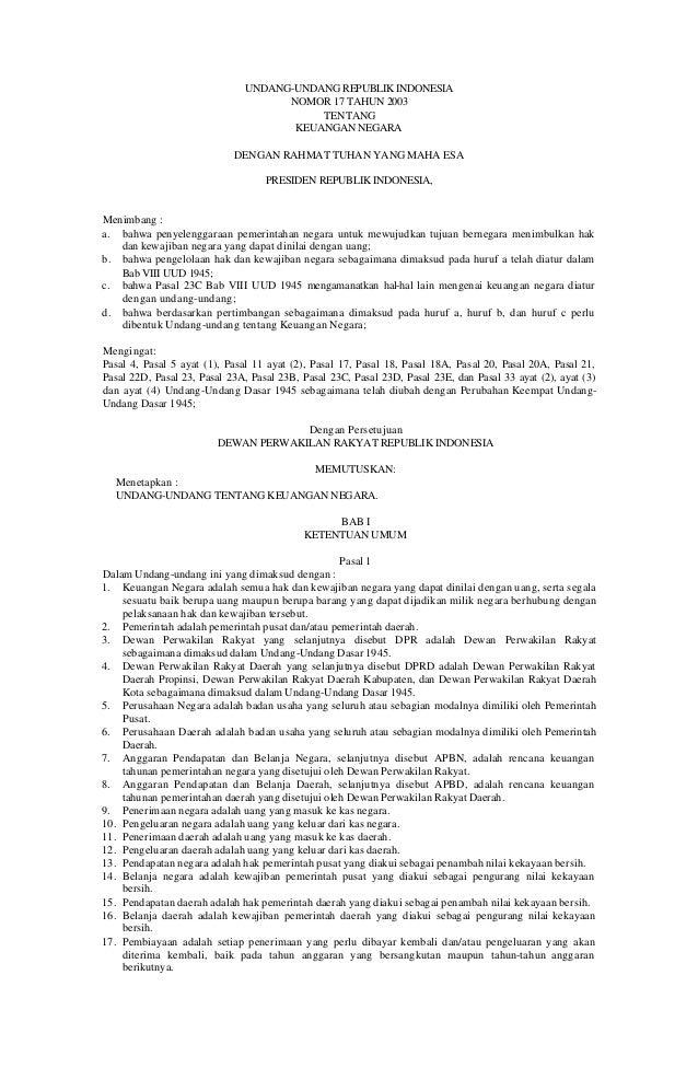 UNDANG-UNDANG REPUBLIK INDONESIA NOMOR 17 TAHUN 2003 TENTANG KEUANGAN NEGARA DENGAN RAHMAT TUHAN YANG MAHA ESA PRESIDEN RE...