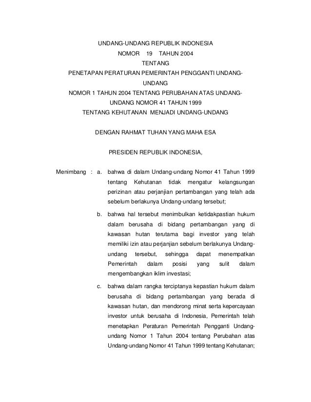 UNDANG-UNDANG REPUBLIK INDONESIA NOMOR  19  TAHUN 2004  TENTANG PENETAPAN PERATURAN PEMERINTAH PENGGANTI UNDANGUNDANG NOMO...