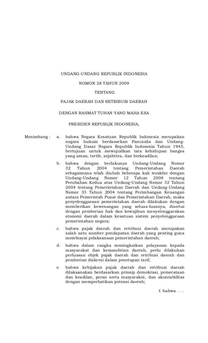 UNDANG-UNDANG REPUBLIK INDONESIA                          NOMOR 28 TAHUN 2009                                 TENTANG     ...