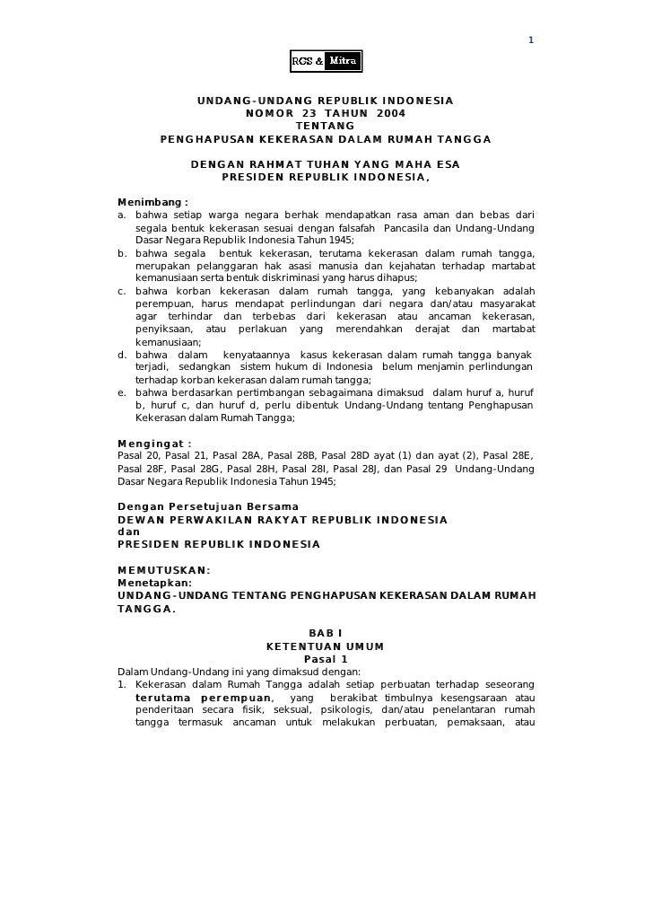 1                 UNDANG- UNDANG REPUBLIK INDONESIA                   NOMOR 23 TAHUN 2004                         TENTANG ...