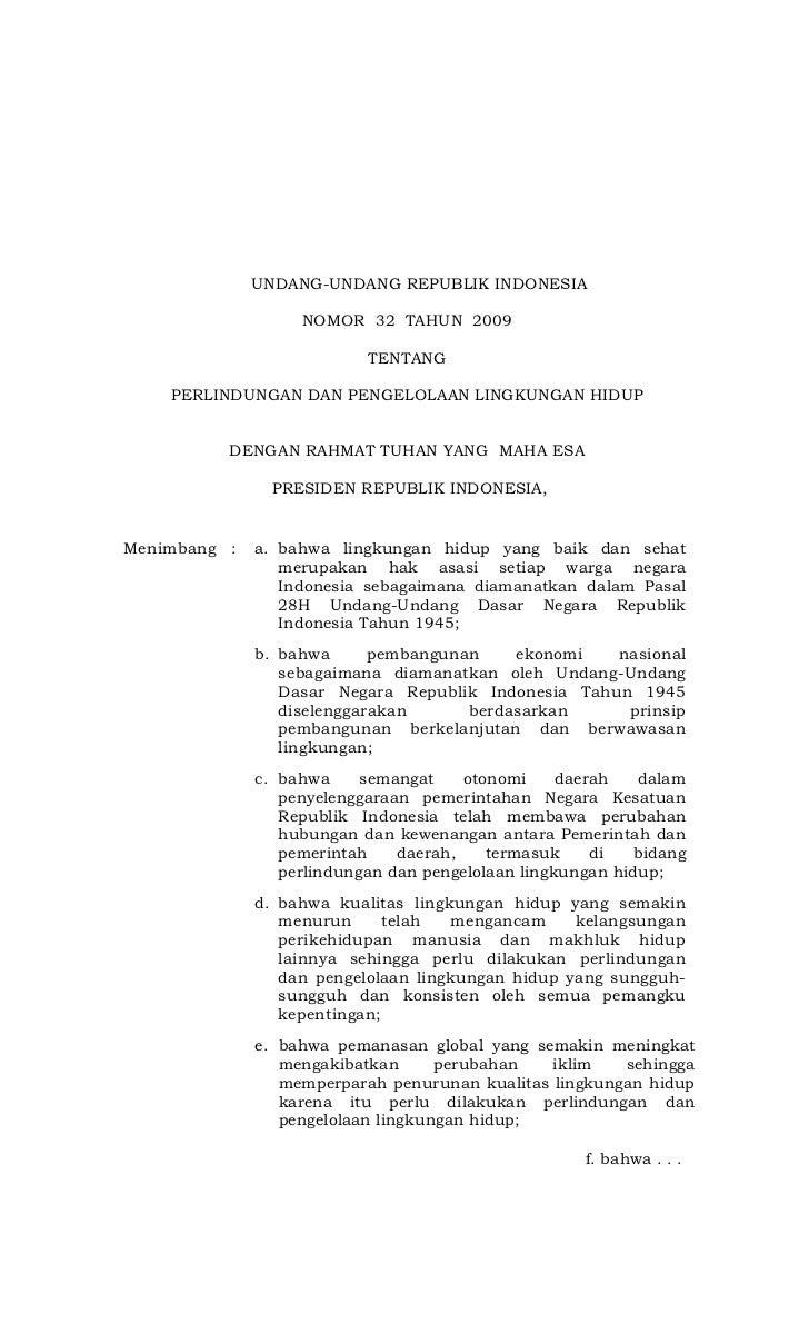 UNDANG-UNDANG REPUBLIK INDONESIA                   NOMOR 32 TAHUN 2009                           TENTANG    PERLINDUNGAN D...