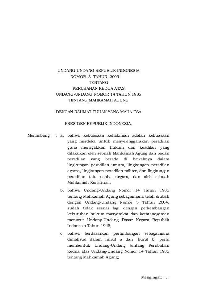 UU No 3 Tahun 2009 (Perubahan Kedua Atas Undang Undang Nomor 14 Tahun 1985 Tentang Mahkamah Agung)