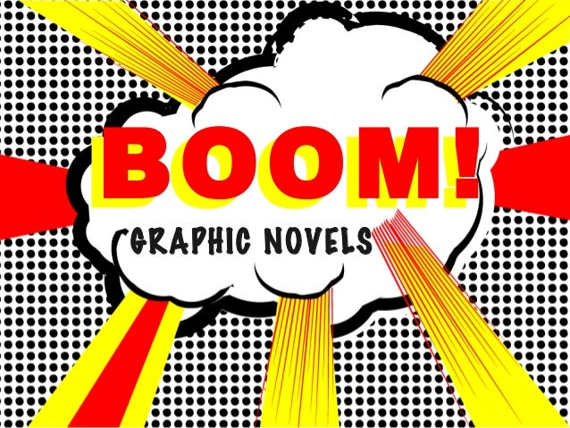 BOOM!GRAPHIC NOVELS BOOM!