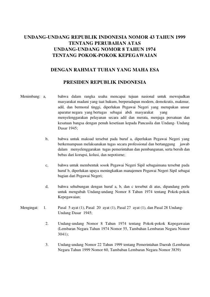UNDANG-UNDANG REPUBLIK INDONESIA NOMOR 43 TAHUN 1999                TENTANG PERUBAHAN ATAS            UNDANG-UNDANG NOMOR ...