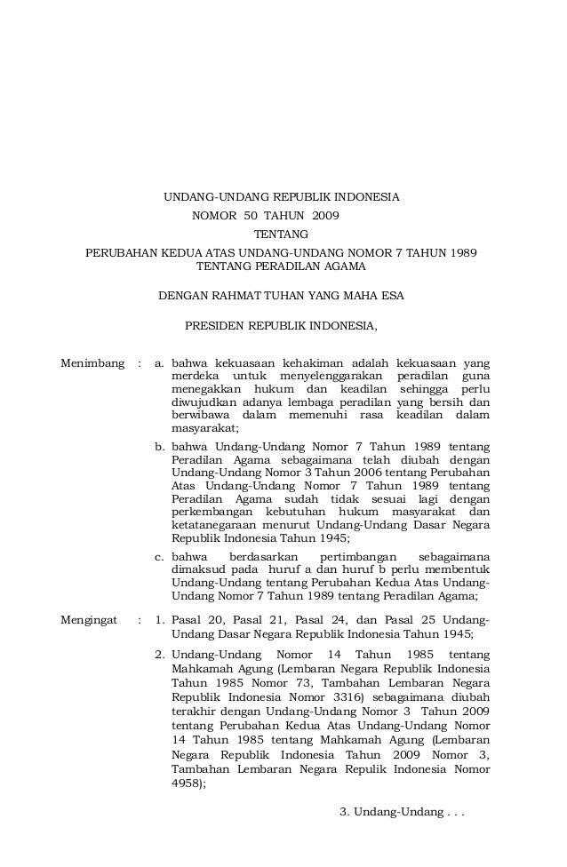 UNDANG-UNDANG REPUBLIK INDONESIA NOMOR 50 TAHUN 2009 2009 TENTANG PERUBAHAN KEDUA ATAS UNDANG-UNDANG NOMOR 7 TAHUN 1989 TE...