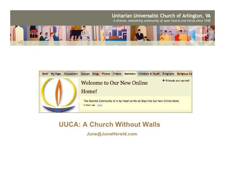 UUCA: A Church Without Walls        June@JuneHerold.com