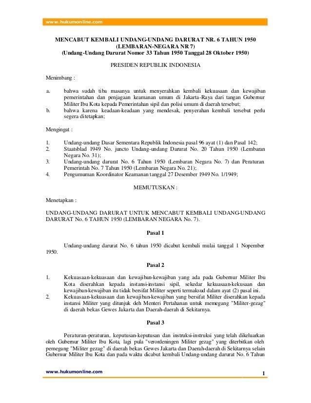 www.hukumonline.com www.hukumonline.com 1 MENCABUT KEMBALI UNDANG-UNDANG DARURAT NR. 6 TAHUN 1950 (LEMBARAN-NEGARA NR 7) (...