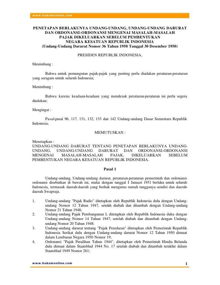 www.hukumonline.com    PENETAPAN BERLAKUNYA UNDANG-UNDANG, UNDANG-UNDANG DARURAT      DAN ORDONANSI-ORDONANSI MENGENAI MAS...